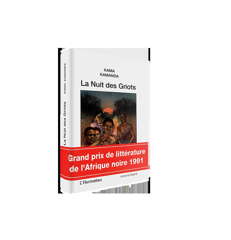 <strong>La Nuit des Griots</strong><br/> Kama Kamanda